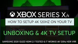 Xbox Series X HDTV Setup Guide for 4K HDR TV - Samsung Q90T 120hz!