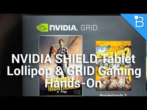 NVIDIA SHIELD Tablet Lollipop & Grid Gaming Hands-On