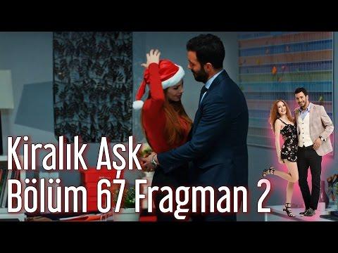 Kiralık Aşk 67. Bölüm 2. Fragman