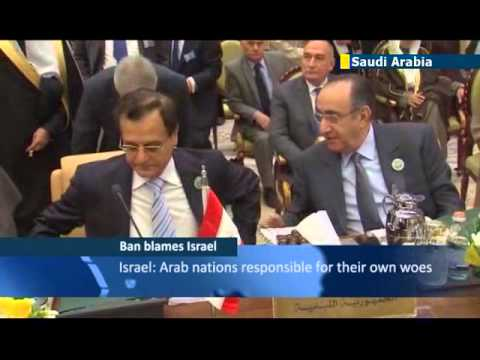 UN chief blames Israel for Arab world's woes: Jerusalem slams anti-Israeli UN comments