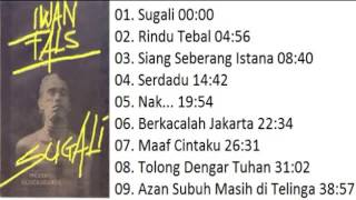 Download Lagu FULL ALBUM Iwan Fals SUGALI 1984 Gratis STAFABAND