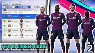 FIFA 19 - CRAZIEST TRANSFER WINDOW EVER! Barcelona Career Mode! Episode #2