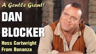 A Tribute to Dan Blocker - Hoss Cartwright from Bonanza