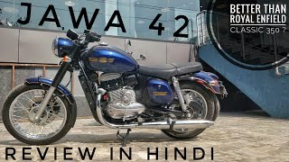 Jawa 42 Review In Hindi : Is it better than Royal Enfield Classic 350?