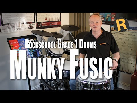 MUNKY FUSIC   ROCKSCHOOL   DRUMS   GRADE 1  SYLLABUS 2012 to 2016