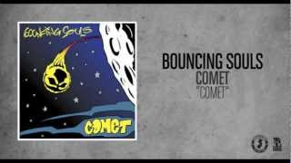 Watch Bouncing Souls Comet video