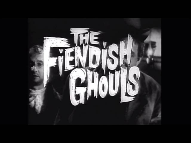 Fiendish Ghouls, The (1960) - Trailer