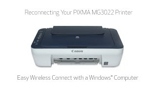 Reconnecting Your PIXMA MG3022 Printer -  Easy Wireless Connect Method with a Windows Computer
