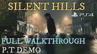 P.T - Demo Full Walkthrough PS4 Horror Gameplay [1080p HD]