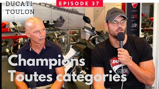 Ep .37 : Chambon, Manaudou : Deux champions d'exception chez Ducati à Toulon