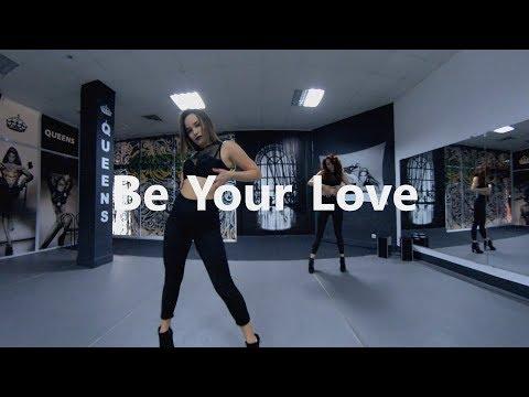 Be Your Love - Bishop Briggs / Tanya Gerasimik Choreography