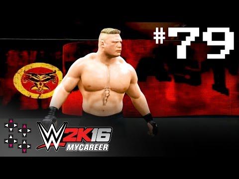 WWE 2K16 MyCareer Part 79: Brock is back! — UpUpDownDown Streams