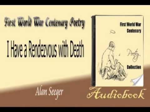 I Have a Rendezvous with Death Alan Seeger audiobook