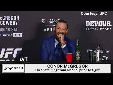 Conor McGregor On Abstaining From Alcohol Prior To Cowboy Fight
