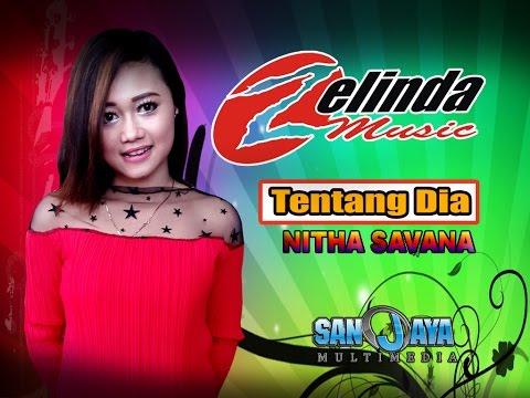 Download Nita Savana – Tentang Dia – Zelinda Mp3 (6.08 MB)