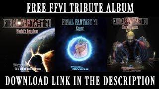 Pixel Mixers: Final Fantasy VI - World's Requiem [Tribute Album OUT NOW!]
