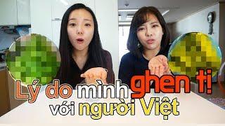 Lý do mình ghen tị với người Việt   베트남이 부러운 4 가지 이유