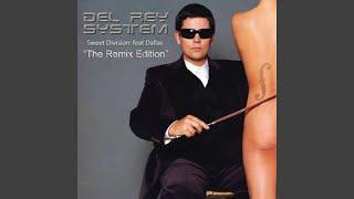 Sweet Division (Iron Will & Boston Rodriguez Remix) (feat. Dallas)