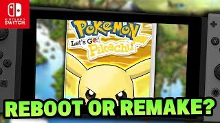 Pokémon Switch - Pokemon Let's GO Pikachu & Let's GO Eevee Remake Or Reboot!? w/NGameTheCube