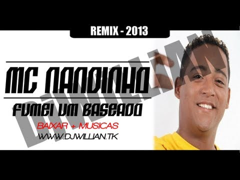 DJ Willian Feat MC Nandinho - Fumei um Baseado (Club Mix)(Eq Bomber Sound 2013)