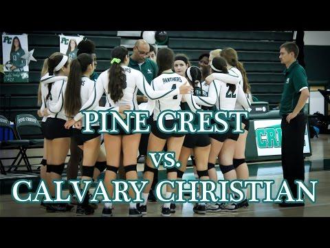 Pine Crest School vs. Calvary Christian Academy - Volleyball Full Match 10/2/14