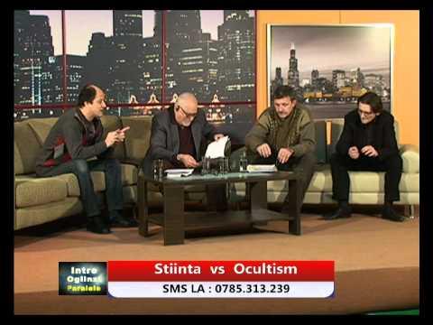 Intre Oglinzi Paralele (14.01.2012) - Ştiinţă versus Ocultism