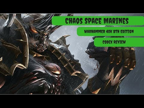 Chaos Space Marines Codex Review - Warhammer 40k 8th Edition