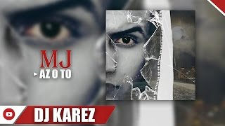 Mj - Az O To  ( Audio )
