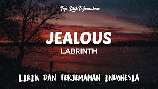 Download lagu Jealous - Labrinth ( Lirik Terjemahan Indonesia ) 🎤