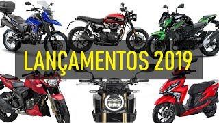 💥 LANÇAMENTOS 2019 💥 As MOTOS que chegam às lojas ainda esse ano