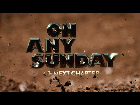 Thumbnail image for 'On Any Sunday, The Next Chapter - Official Trailer'