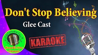 Karaoke Don 39 T Stop Believing Glee Cast Karaoke Now