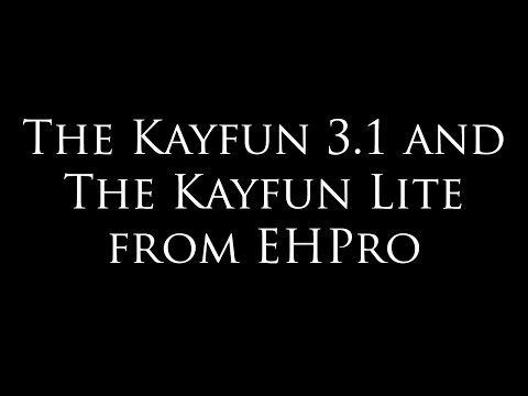 How to Rebuild and Use the Kayfun