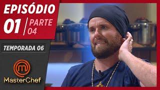 MASTERCHEF BRASIL (24/03/2019) | PARTE 4 | EP 01 | TEMP 06