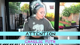 ATTENTION - CHARLIE PUTH (female version) | Talia Mar cover