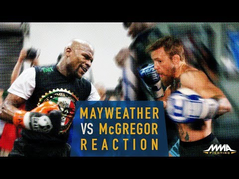 Floyd Mayweather vs. Conor McGregor Reaction - MMA Fighting