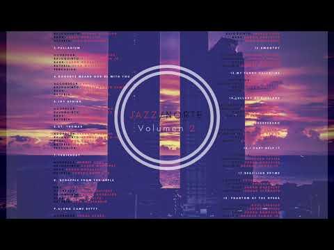 Norteño Jazz v.2 -- (ALBUM COMPLETO)