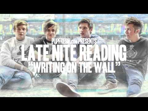 "Late Nite Reading - ""Writing On The Wall"" Official Stream"