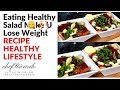 Eating Healthy Salad Can Help You To Lose Weight | NEW RECIPE 2019