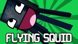 "Minecraft   GLITCHED FLYING SQUID!!!@!@@""1#~~1one!"