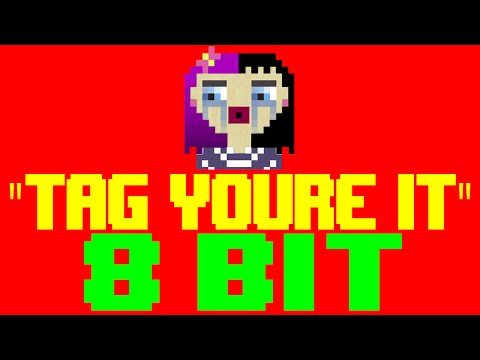 Tag, You're It [8 Bit Cover Tribute to Melanie Martinez] - 8 Bit Universe