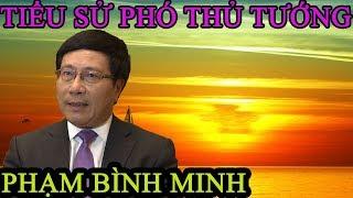 Tiểu sử PTT - BT BNG Phạm Bình Minh