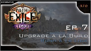 PoE - EP 7 - upgrade a la Build - Witch Elementalist Golems [Legión]