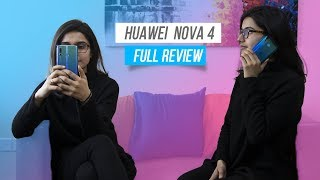 Huawei Nova 4 Full Review: Better than the OnePlus 6T?