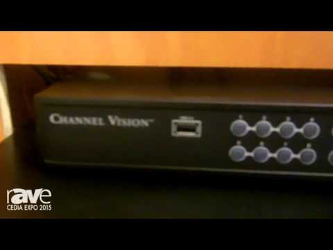 CEDIA 2015: Channel Vision Presents Hybrid 8-Channel DVR with Built-In POE Switch