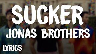 Jonas Brothers - Sucker (Lyrics/Letra)
