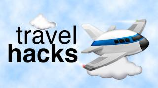 Travel Hacks_ Survive Airport Hell, Get Cheap Flights, Stream Video, and more!