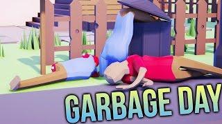 Garbage Day - Groundhog Day.... WITH GUNS! (Garbage Day Gameplay Part 1)