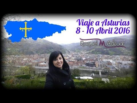 Viaje a Mieres, Asturias, Abril 2016. Raquel M. Adsuar Bolillotuber
