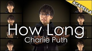 Download Lagu 【全部声】Charlie Puth How Long ACAPELLA COVER BY WHITEBOX Gratis STAFABAND